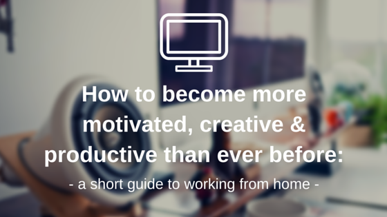 A short guide to working from home-2